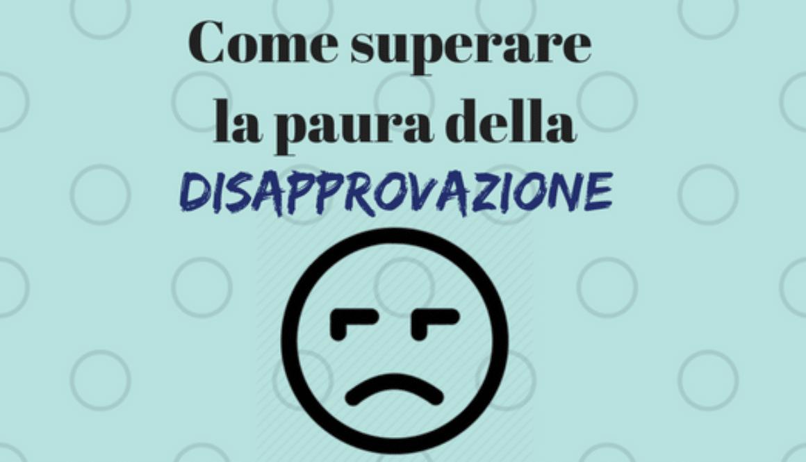 Come-superare-la-paura-della-disapprovazione